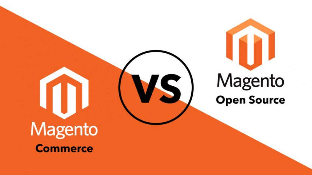 Magento Open Source or Magento Commerce?